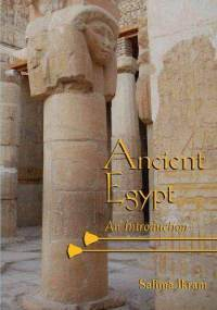 "S. Ikram ""Ancient Egypt. An Introduction"""
