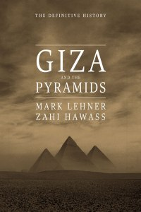 "M. Lehner & Z. Hawass ""Giza and the Pyramids"""
