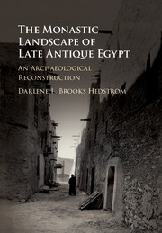 "D. Hedstrom ""The Monastic Landscape of Late Antique Egypt"""